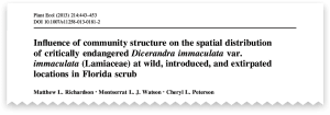 Incluence of community structure on the spatial distribution of critically endangered Dicerandra immaculata var. immaculata (Lamiaceae) at wild, introduced, and extirpated locations in Florida scrub