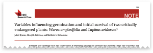 Variables influencing germination and initial survival of two critically endangered plants: Warea amplexifolia and Lupinus aridorum